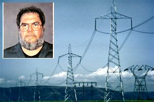 Michael Poulin, arrested as he reportedly prepared to surrender to FBI in Sacramento, claims his swath of tower-power sabotage only was aimed at highlighting vulnerabilities in system. (Photo by: Bonneville Power Administration (Inset: FBI))